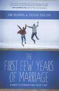 The First Few Years of Marriage Paperback