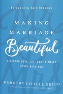 Making Marriage Beautiful Hardback
