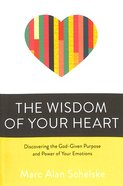 The Wisdom of Your Heart Paperback