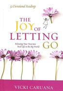 The Joy of Letting Go Hardback