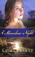 A Moonbow Night Paperback