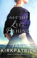 All She Left Behind Paperback