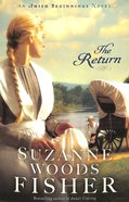 The Return (#03 in Amish Beginnings Novel Series) Paperback