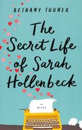 The Secret Life of Sarah Hollenbeck Paperback