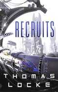 Recruits (#01 in Recruits Series) Paperback