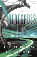 Renegades (#02 in Recruits Series) Paperback