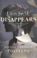 Lady Jayne Disappears Paperback