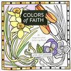 Colors of Faith - An Inspirational Coloring Book (Adult Coloring Books Series)