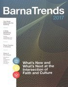 Barna Trends 2017: What's New and What's Next At the Intersection of Faith and Culture Paperback