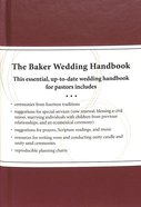 The Baker Wedding Handbook: Resources For Pastors Hardback