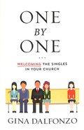 One By One: Welcoming the Singles in Your Church Paperback