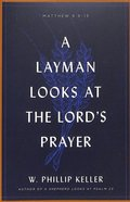 A Layman Looks At the Lord's Prayer Paperback