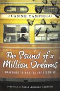 The Sound of a Million Dreams Paperback
