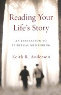 Reading Your Life's Story Paperback