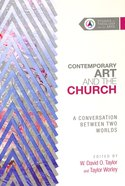 A Conversation Between Two Worlds (Studies In Theology And The Arts Series)