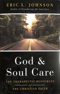 God and Soul Care Hardback