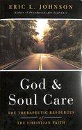 God and Soul Care Hardback