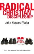Radical Christian Discipleship Paperback
