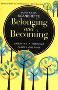 Belonging and Becoming Paperback