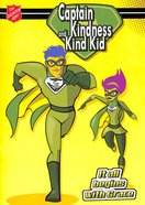 Captain Kindness and Kind Kid: It All Begins With Grace Paperback