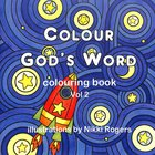 Colour God's Word Colouring Book #02 Paperback