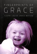 Fingerprints of Grace Paperback