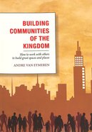 Building Communities of the Kingdom Paperback