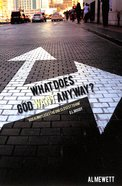 What Does God Want From Me Anyway? Paperback