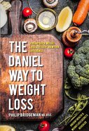 The Daniel Way to Weight Loss Paperback