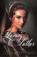 Loving Luther Paperback