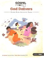 God Delivers (Older Kids Activity Pages) (#02 in The Gospel Project For Kids 2015-18 Series)