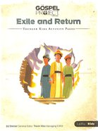 Exile and Return (Younger Kids Activity Pages) (#06 in The Gospel Project For Kids 2015-18 Series) Paperback