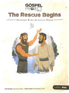 The Rescue Begins (Younger Kids Activity Pages) (The Gospel Project For Kids Series)