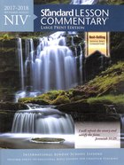 NIV Standard Lesson Commentary 2017-2018 Large Print Edition Paperback
