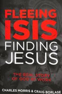 Fleeing ISIS, Finding Jesus Hardback