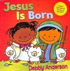 Jesus is Born Board Book