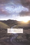 Hidden Prophets of the Bible Paperback