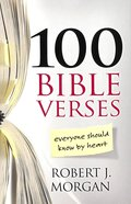 100 Bible Verses Everyone Should Know By Heart Paperback
