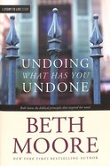 Undoing What Has You Undone (Companion Guide To The Undoing Of Saint Silvanus) Paperback