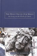 The Holy One in Our Midst Hardback
