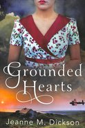 Grounded Hearts Paperback