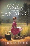 Bleak Landing Paperback
