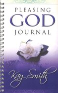 Pleasing God (Journal) Spiral