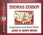 Thomas Edison - Inspiration and Hard Work (Unabridged, 5 CDS) (Heroes Of History Series) CD