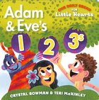 Adam and Eve's 1-2-3s (Our Daily Bread For Little Hearts Series)