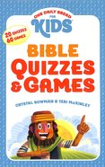 Bible Quizzes and Games (Our Daily Bread For Kids Series)