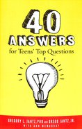 40 Answers to Teens' Top Questions Paperback
