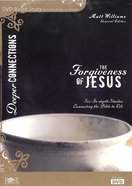 The Forgiveness of Jesus (6-Session DVD Bible Study) (Deeper Connections Series) DVD