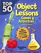 Top 50 Bible Object Lessons (Rosekidz Top 50 Series) Paperback
