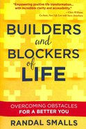 Builders and Blockers of Life Paperback